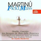 Bohuslav Martinů/Charles Mackerras - Field Mass/Polní mše