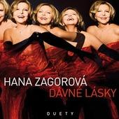 Hana Zagorová - Dávné lásky/Duety (2008)