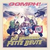 Oomph! - Des Wahnsinns Fette Beute