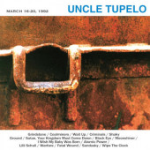 Uncle Tupelo - March 16-20, 1992 (Limited Edition 2021) - 180 gr. Vinyl