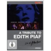 Edith Piaf =A Tribute= - Live At Montreux 2004