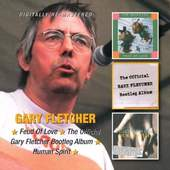 Gary Fletcher - Feud Of Love / Official Gary Fletcher Bootleg Album / Human Spirit (2CD, 2013)