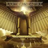 Earth, Wind & Fire - Now Then & Forever