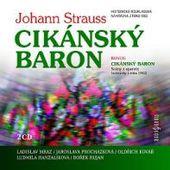 Johann Strauss - Cikánský baron