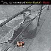 Václav Neckář - Tomu, kdo nás má rád/Reedice 2013