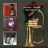 Chuck Mangione - Love Notes / Disguise / Save Tonight For Me