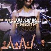Corrs - Live At The Royal Albert Hall - St. Patrick's Day