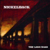 Nickelback - Long Road (2003)