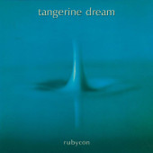 Tangerine Dream - Rubycon (Remaster 2019)