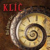 Klíč - Dál Plyne Čas (2010)