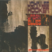 John Lee Hooker - Urban Blues (Edice 2008)