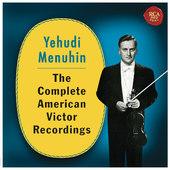 Yehudi Menuhin - Complete American Victor Recordings