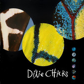 Dixie Chicks - Fly (1999)