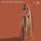 Julie London - About The Blues (Limited Edition 2017) - 180 gr. Vinyl