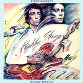 Steve Hackett - Highly Strung (Remastered 2007)