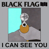 Black Flag - I Can See You (Maxi-Single) - Vinyl