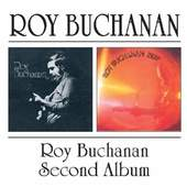 Roy Buchanan - Roy Buchanan + Second Album