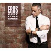 Eros Ramazzotti - Best Love Songs