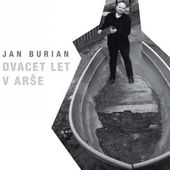 Jan Burian - Dvacet let v Arše / CD+DVD