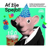 Divadlo S+H - Ať žije Spejbl! (2020)