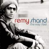 Remy Shand - Way I Feel