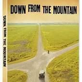 DOWN FROM THE MOUNTAIN - RUZNI/POP INTL