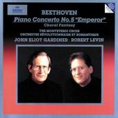 Ludwig Van Beethoven / John Eliot Gardiner, Robert Levin - Piano Concerto No. 5, Emperor / Choral Fantasy (Edice 1996)
