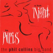 Phil Collins Big Band - A Hot Night In Paris (1999)