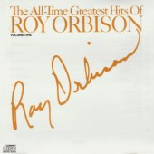 Roy Orbison - All-Time Greatest Hits Of Roy Orbison Volume One (Edice 2000)