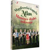 Myslivecká kapela Atlas - Mamince drahé, milované (DVD)