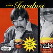 Incubus - Enjoy Incubus (Edice 2020)