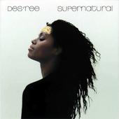 Des'ree - Supernatural (1998)