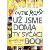Už Jsme Doma, Ty syčáci a BooOn The Road - On The Road - Film o turné v Austrálii (DVD, 2014)