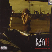 Korn - Korn III: Remember Who You Are (2010)