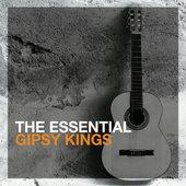 Gipsy Kings - Essential Gipsy Kings