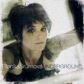 Blanka Šrůmová - Underground (2005)
