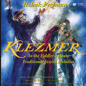 Itzhak Perlman - Klezmer/In Fiddler's House/Traditional Jewish Melodies/3CD (2015) KLASIKA