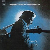 Johnny Cash - At San Quentin: The Complete 1969 Concert (Remastered)