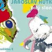 Jaroslav Hutka - Bílý Slon (Zvířátka 2)