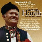 Jaromír Horák - Král Chodských Zpěváků (1998)