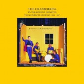 Cranberries - To The Faithful Departed (The Complete Sessions 1996-1997) /Edice 2002