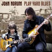 John Norum - Play Yard Blues (2010)