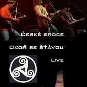 České srdce - Okoř se šťávou - Live (2011)