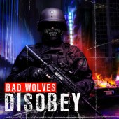 Bad Wolves - Disobey (2018)