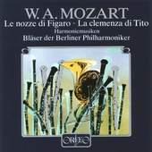 Wolfgang Amadeus Mozart - La Nozze di Figaro & La Clemenza di Tito Harmoniemusik VYPRODEJ
