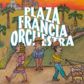 Plaza Francia Orchestra - Plaza Francia Orchestra (2018)