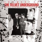 Velvet Underground - Best Of The Velvet Underground (Words And Music Of Lou Reed)