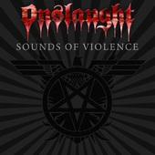 Onslaught - Sounds Of Violence (2011) - Vinyl