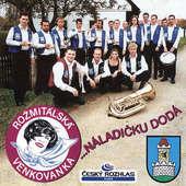 Rožmitálská Venkovanka - Náladičku Dodá (2001)