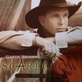 Garth Brooks - Scarecrow - The Limited Series (Limited Edition, 2005)